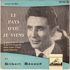 45 T EP GILBERT BECAUD *LE PAYS D'OU JE VIENS*