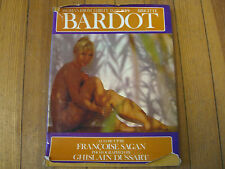 Brigitte Bardot: Woman from Thirty to Forty, 1st Ed Sagan,Dussart,Sachs, 1975