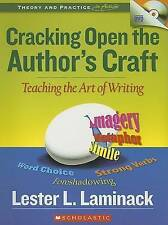 Cracking Open the Author's Craft: Teaching the Art of Writing (Theory and Practi
