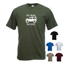 'No Mud. No Fun.' Land Rover Defender Jeep Funny T-shirt Tee