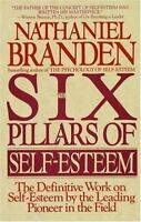 THE SIX PILLARS OF SELF-ESTEEM - BRANDEN, NATHANIEL - NEW PAPERBACK BOOK