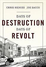 Days of Destruction, Days of Revolt by Chris Hedges (2012, Hardcover)