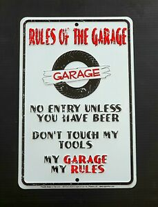 RULES OF THE GARAGE  Sign