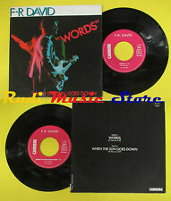 LP 45 7''F-R DAVID Words When the sun goes down 1982 france CARRERE no*cd mc dvd