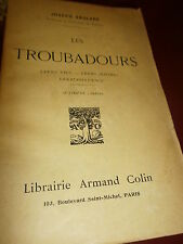 Anglade Les troubadours Vies oeuvres influence Marcabrun Ventadour Narbonne