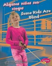 Algunos ninos son ciegos Some Kids Are Blind (Comprendiendo Las Diferencias Unde