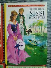 Idéal-Bibliothèque - Odette Ferry - Sissi jeune fille - Hachette 1978