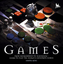 Games: From Backgammon to Blackjack - Learn to Play the World's Favourite Games,