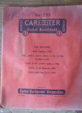 1952 1953 1954 Cadillac, 1954 Packard, 1955 REO Truck Carter Carb Gaskets #233