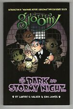 Little Gloomy: It Was A Dark And Stormy Night Trade Paperback TPB