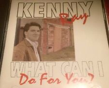 KENNY RAY CD WHAT CAN I DO FOR YOU    DISC ONLY #51
