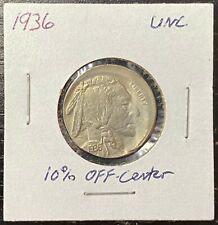 1936 UNC Buffalo Nickel - Struck 10% Off Center - Good Shape