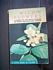 BOOK, WILD FLOWERS, GUIDE, GREAT BRITAIN, EUROPE, PAPERBACK, ILLUSTRATED