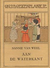 AAN DE WATERKANT (SERIE ONS BOEKENPLANKJE) - Nannie van Wehl