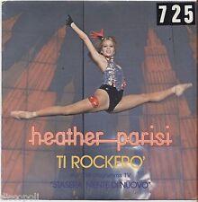 "HEATHER PARISI - Ti rockero' - VINYL 7"" 45 LP 1981 VG+/VG- CONDITION"