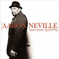 Bring It on Home...The Soul Classics by Aaron Neville (CD, Sep-2006,Burgundy)NEW