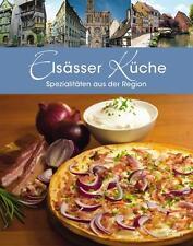Elsässer Küche: Spezialitäten aus der Region