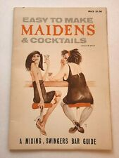 New listing Vtg 1965 Easy To Make Maidens & Cocktails Swingers Bar Guide Great For Man Cave