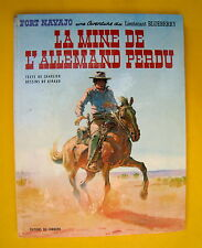BLUEBERRY LA MINE DE L'ALLEMAND PERDU GIRAUD CHARLIER EO 1972 LOMBARD  BON ETAT