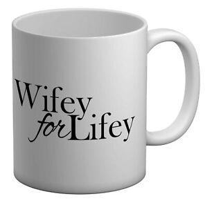 Wifey for Lifey White 11oz Mug Cup