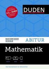 Basiswissen Schule - Mathematik Abitur von Wolfgang Zillmer, Bernd Wernicke, Hubert Bossek, Karlheinz Weber und Armin Baeger (2015, Gebundene Ausgabe)