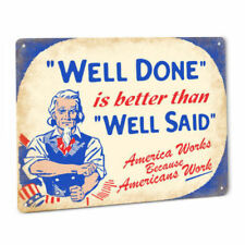 Uncle Sam Well Done Work Ethic Sign America Patriotic Inspirational Motivation