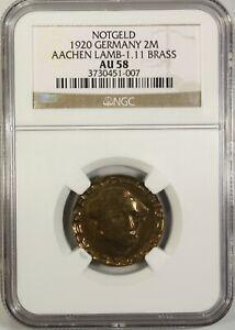Germany 2 Mark 1920 NGC AU 58 Brass  Aachen Lamb-1.11 Notgeld