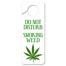 Do Not Disturb Smoking Weed Plastic Door Knob Hanger Sign