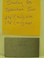 Stanley 80 Spokeshave Blade Iron  No. 12-337 Spoke shave Scraper NEW!