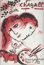 "Marc Chagall Catalogue Raisonne, ""The Lithographs of Chagall, Vol. III"""