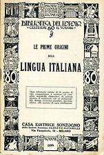 Alfredo Sisti LE PRIME ORIGINI DELLA LINGUA ITALIANA