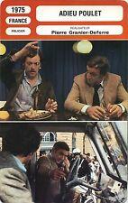 Movie Card. Fiche Cinéma. Adieu poulet (France) Pierre Granier-Deferre 1975 (R)