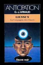 G.-J. ARNAUD Liensun Fleuve Noir Anticipation 1321 1984 EO NEUF