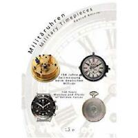 Militäruhren - Military Timepieces Militaria Technik