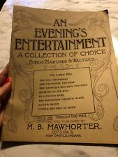 An Evenings Entertainment A Collection of Choice Songs Marches Waltzes Mawhorter