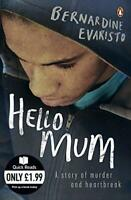 Hello Mum (Quick Reads) by Bernardine Evaristo, NEW Book, FREE & FAST Delivery,