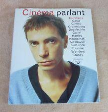 CINEMA PARLANT / ENTRETIENS CARAX CIMINO CRONENBERG DESPLECHIN GARREL HARTLEY...