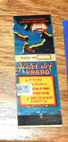 1930s Baranquilla Colombia Advertising Matchbook Hotel del Prado Tax Stamp Map !