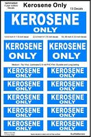 13 KEROSENE ONLY Decals, Warning Stickers. Laminated for Durability.