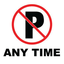 "No Parking Anytime Sign 8"" x  8"""
