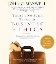 There's No Such Thing as Business Ethics : There's Only One Rule for Making Dec…