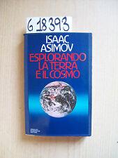 I. ASIMOV - ESPLORANDO LA TERRA E IL COSMO - MONDADORI - 1983