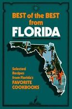 Best of the Best from Florida: Selected Recipes from Florida's Favorit-ExLibrary