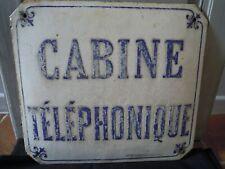 """Ancienne Plaque émaillée """"Cabine téléphonique """" marquée """"Godin - Colin-Guise"""""""