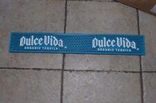 Dulce Vida Organic Tequila Rubber Liquor Drink Cave Bar Mat Rail Tray Man Woman