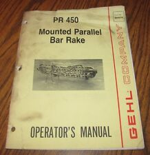 Gehl PR450 Mounted Parallel Bar Rake Operators Manual 904078  Hay Equipment 1988