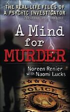 A Mind for Murder: The Real-Life Files of a Psychic Investigator (Berkley True