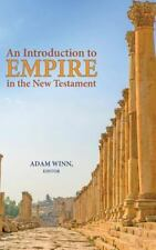 An Introduction to Empire in the New Testament (Hardback or Cased Book)