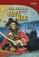 CHICAS Y CHICOS MALOS DE ALTA MAR / BAD GIRLS AND BAD GUYS