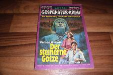 GESPENSTER KRIMI # 535 -- der STEINERNE GÖTZE // von Vernon Graves 1983